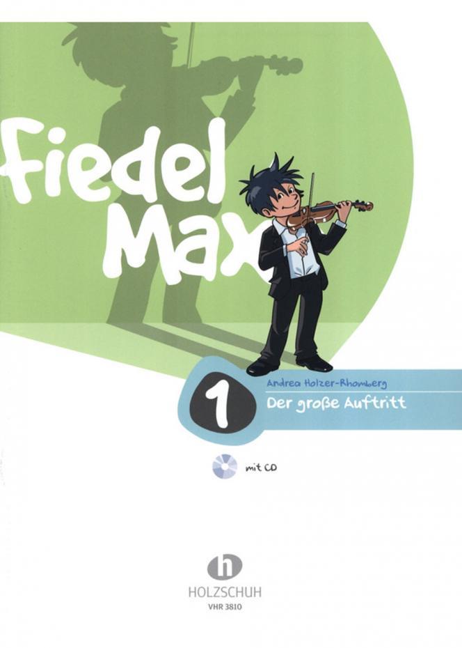 Fiedel-Max -Der große Auftritt 1 für Violine - Vorspielstücke
