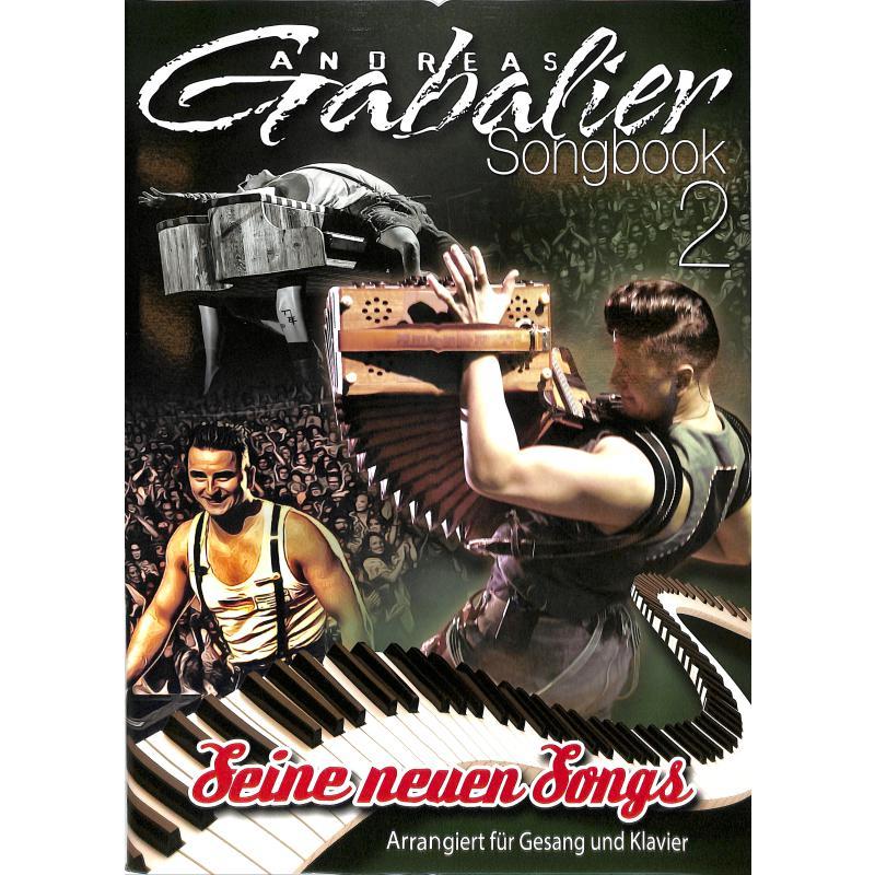 Andreas Gabalier - Seine neuen Songs