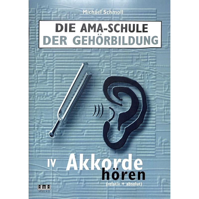Die AMA Schule der Gehörbildung. Band IV: Akkorde hören