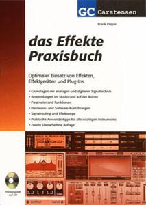 Das Effekte Praxisbuch 2. Auflage - GC Carstensen