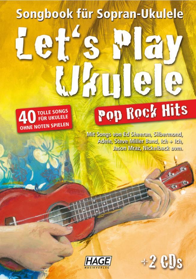 Lets play Ukulele Pop Rock Hits + 2 CDs