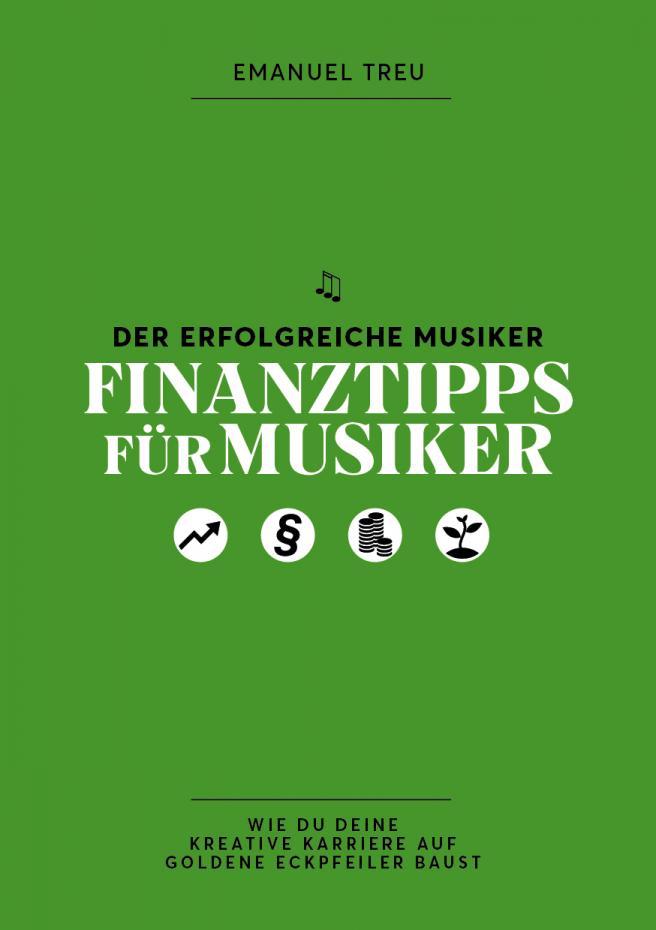 Der erfolgreiche Musiker - Finanztips für Musiker