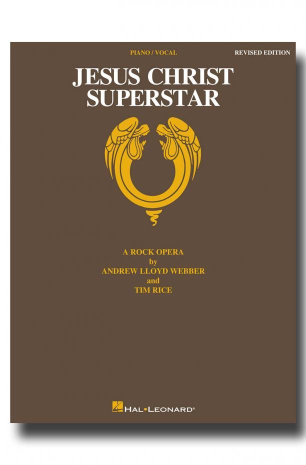 Jesus Christ Superstar - REVISED EDITION - A Rock Opera