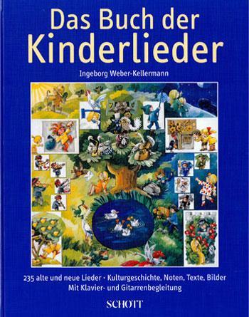 Das Buch der Kinderlieder