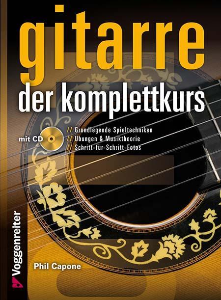 Gitarre der Komplettkurs mit CD