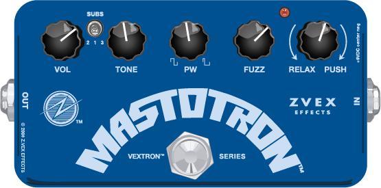 Z-VEX Mastotron