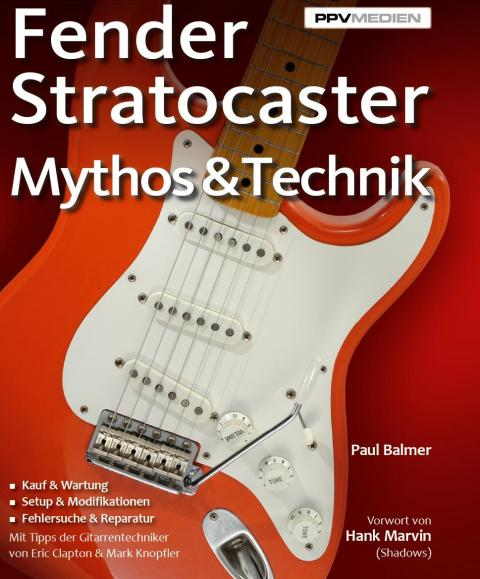 Fender Stratocaster Mythos & Technik