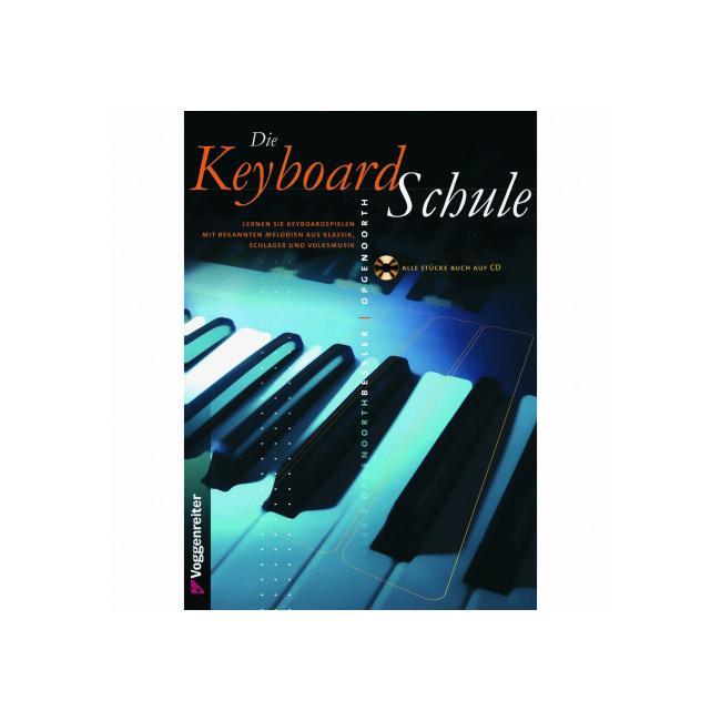 Die Keyboard-Schule incl. CD - Voggenreiter