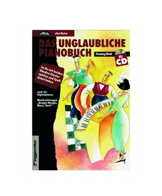 Das unglaubliche Pianobuch incl. CD - Voggenreiter