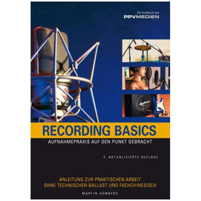 Recording Basics von Martin Hömberg 3. Auflage