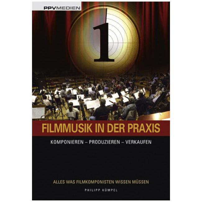 Filmmusik in der Praxis - PPV Medien